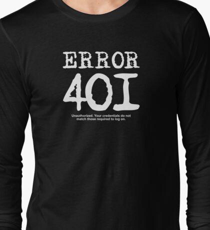 Error 401 unauthorized. Long Sleeve T-Shirt