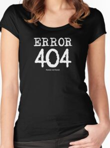 Error 404. Human not found. Women's Fitted Scoop T-Shirt