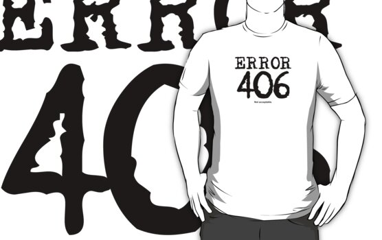 Error 406. Not acceptable. by FrontierMM