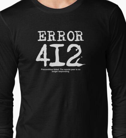 Error 412. Precondition failed.  Long Sleeve T-Shirt