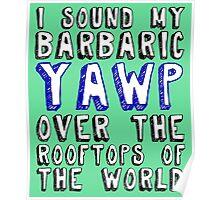 Barbaric YAWP Poster