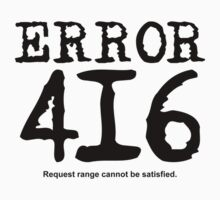 Error 416. Request range cannot be satisfied. by FrontierMM