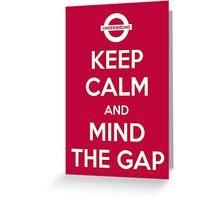 Mind the Gap Greeting Card