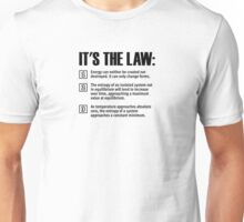 The laws of thermodynamics Unisex T-Shirt