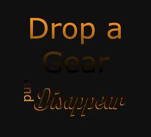 Drop a Gear Unisex T-Shirt