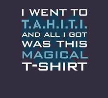 T.A.H.I.T.I. Souvenir Unisex T-Shirt
