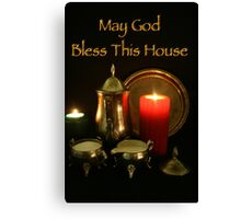 God Bless This House Canvas Print
