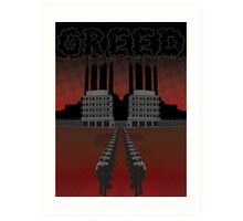 Corporate Greed Art Print