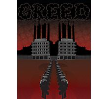 Corporate Greed Photographic Print