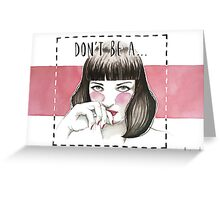 Pulp fiction - Mia wallace Greeting Card