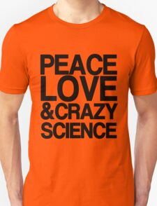 Peace, Love & Crazy Science (Orphan Black) T-Shirt