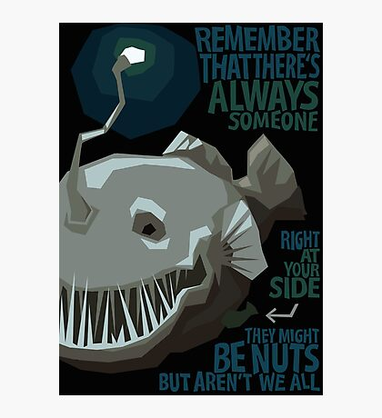 who says anglerfish can't be inspirational (2) Photographic Print
