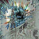 Thy Kingdom Come by Bonnie Comella