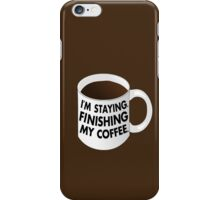 Walter I'm Staying Mug iPhone Case/Skin