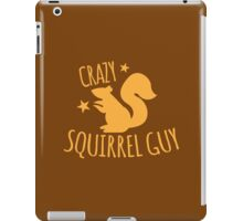 Crazy Squirrel guy iPad Case/Skin