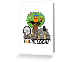 Focallocal, the official logo. Oh, yes! Greeting Card