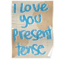 I love you present tense Poster