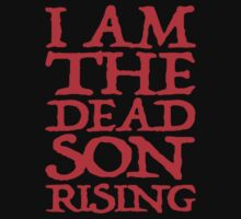 I Am The Dead Son Rising by yeamanphoto