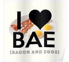 BAE (Bacon & Eggs) Poster