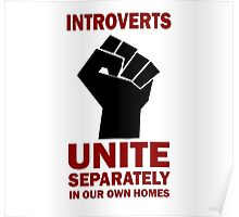 Funny Introverts Unite Separately Fist Symbol  Poster