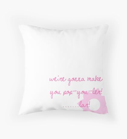 Pop-u-ler... lar. Throw Pillow