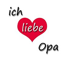 Ich liebe Opa - I love Grandpa in German by GermanDesigns