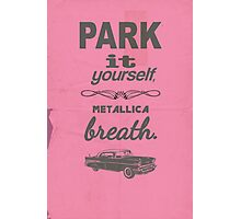 Park It Yourself Photographic Print