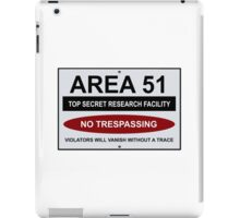 AREA 51 Warning Road Sign Humorous  iPad Case/Skin