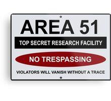 AREA 51 Warning Road Sign Humorous  Metal Print
