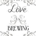 Love is Brewing v1 by hawklawson