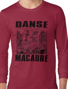 DANSE MACABRE-2 Long Sleeve T-Shirt