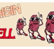 Raisin' Hell Sticker
