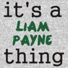 It's a Liam Payne thing by turkfox