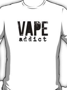 Vape Addict T-Shirt