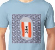 can of joke 2 Unisex T-Shirt