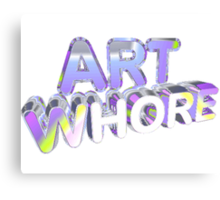 Art Whore Canvas Print