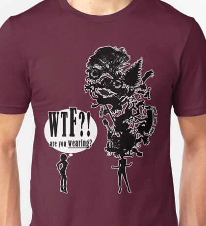 Challenge - WTF?! are you WEARING? Unisex T-Shirt