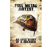 Full metal artist Photographic Print