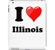 I love Illinois iPad Case/Skin