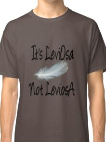 It's LeviOsa, not LeviosA Classic T-Shirt