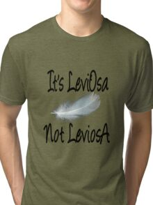 It's LeviOsa, not LeviosA Tri-blend T-Shirt