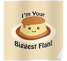 I'm Your Biggest Flan! Poster