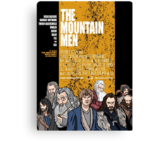 The Mountain Men Canvas Print