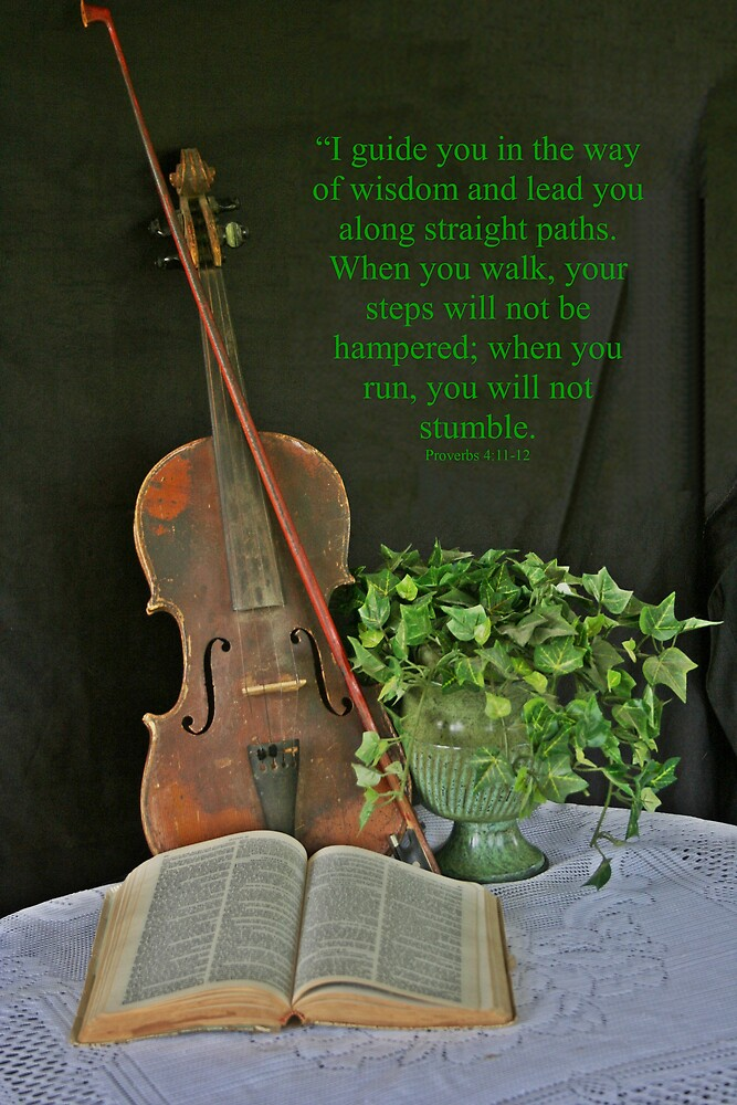 Proverbs 4:11-12 by CardLady