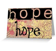 Message of hope 2 Greeting Card