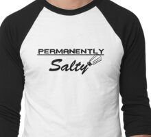 Permanently Salty Men's Baseball ¾ T-Shirt