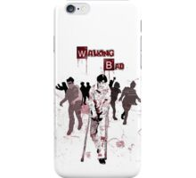 Walking Bad iPhone Case/Skin