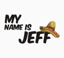 My Name Is Jeff - 22 Jump Street Quote Kids Clothes