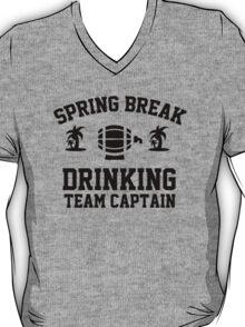 Spring break - drinking team captain T-Shirt
