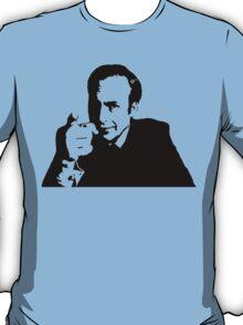 You Better Call Him T-Shirt